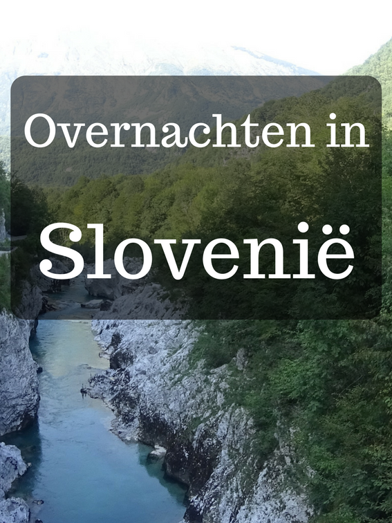 Overnachten in Slovenië