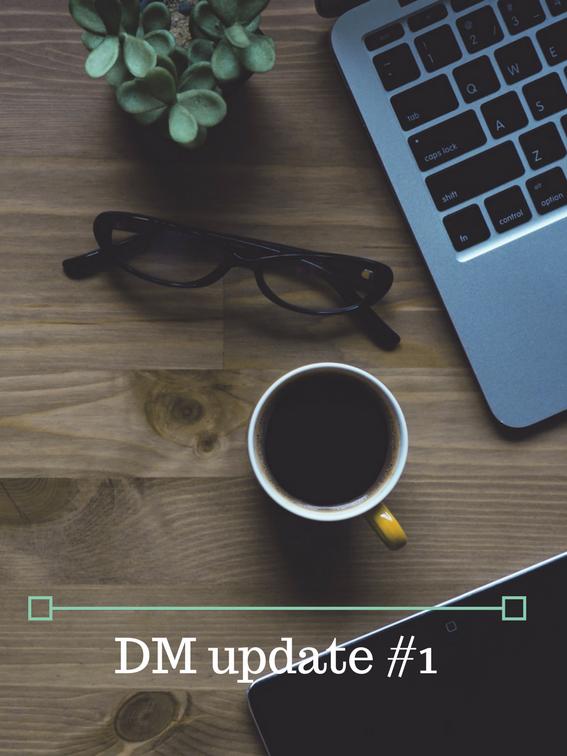 DM update #1
